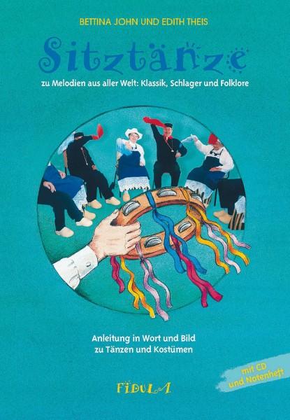 Sitztänze zu Melodien aus alle Welt (Buch inkl. Notenheft und CD)