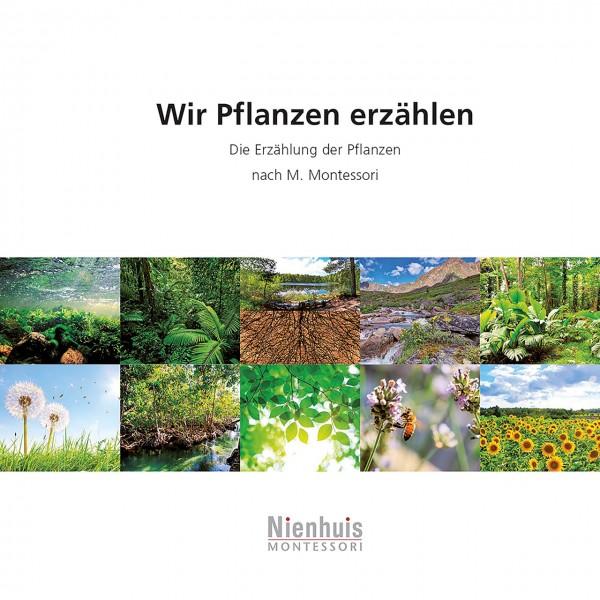 Wir Pflanzen erzählen
