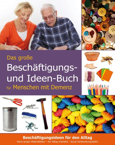 Beschäftigungs- und Ideenbuch für Menschen mit Demenz