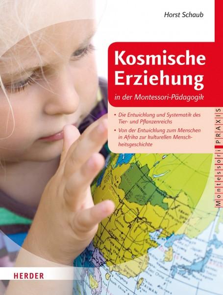 Kosmische Erziehung in der Montessori-Pädagogik Band 2