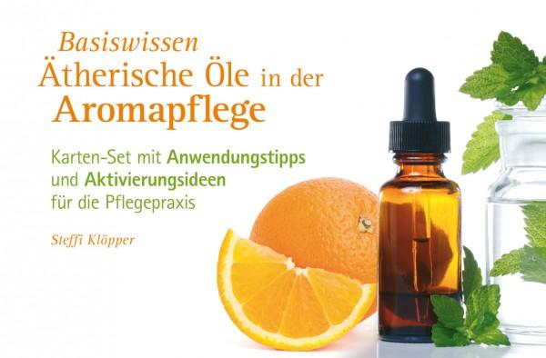 Basiswissen ätherischer Öle in der Aromapflege