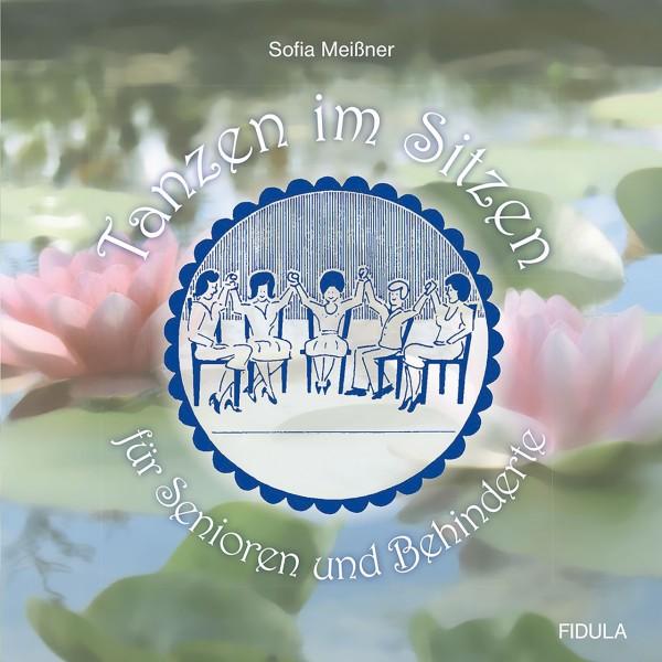 Tanzen im Sitzen - für Senioren und Behinderte (Buch inkl. 2 CDs)