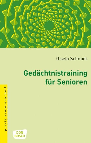 Gedächtnistraining für Senioren (Schmidt)