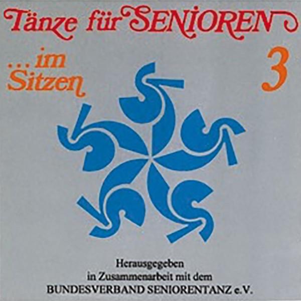 Tänze für Senioren im Sitzen 3 (CD)