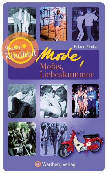Mode, Mofas, Liebeskummer