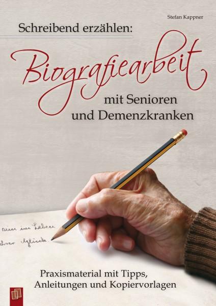 Biografiearbeit mit Senioren und Demenzkranken