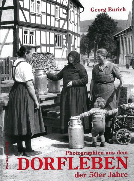 Fotografien aus dem Dorfleben der 50er Jahre
