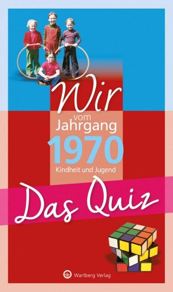 Wir vom Jahrgang 1970 Das Quiz
