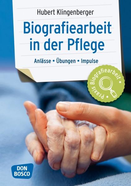 Biografiearbeitarbeit in der Pflege