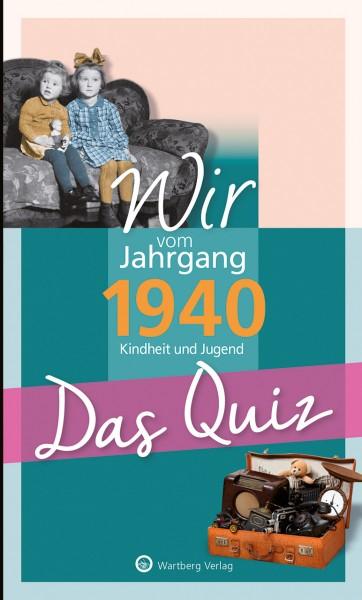 Wir vom Jahrgang 1940 Das Quiz