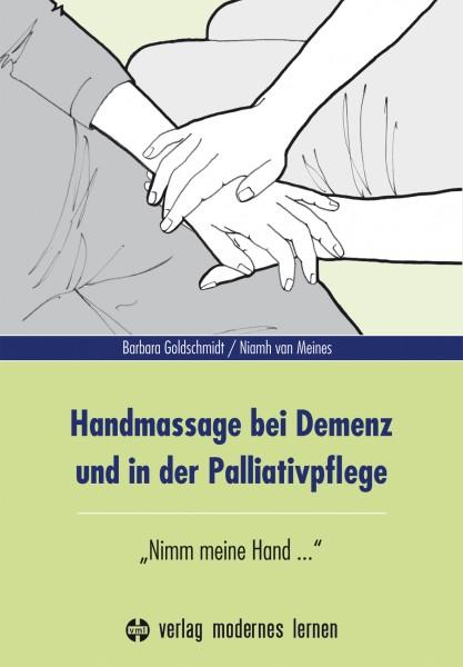 Handmassage bei Demenz und in der Palliativpflege