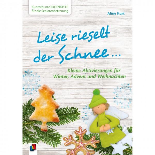 Leise rieselt der Schnee... Ideenbuch