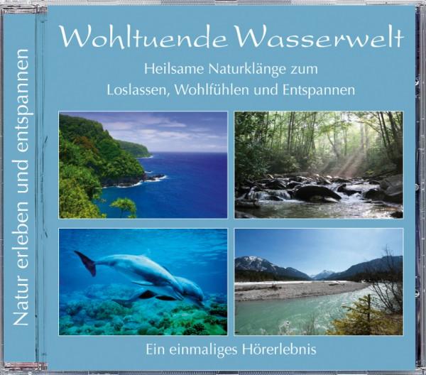 Wohltuende Wasserwelt (CD)